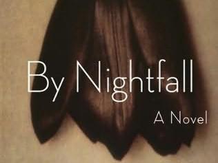 Michael Cunningham / By Nightfall