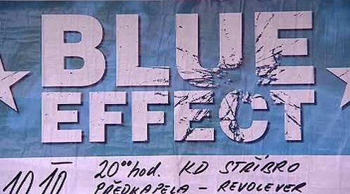 Plakát zvoucí na vystoupení Blue Effect