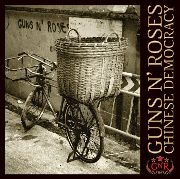 Guns N\'Roses / Chinese Democracy