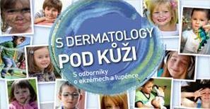 S dermatology pod kůži
