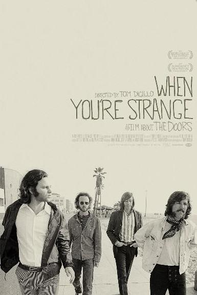 The Doors / When You´re Strange - poster