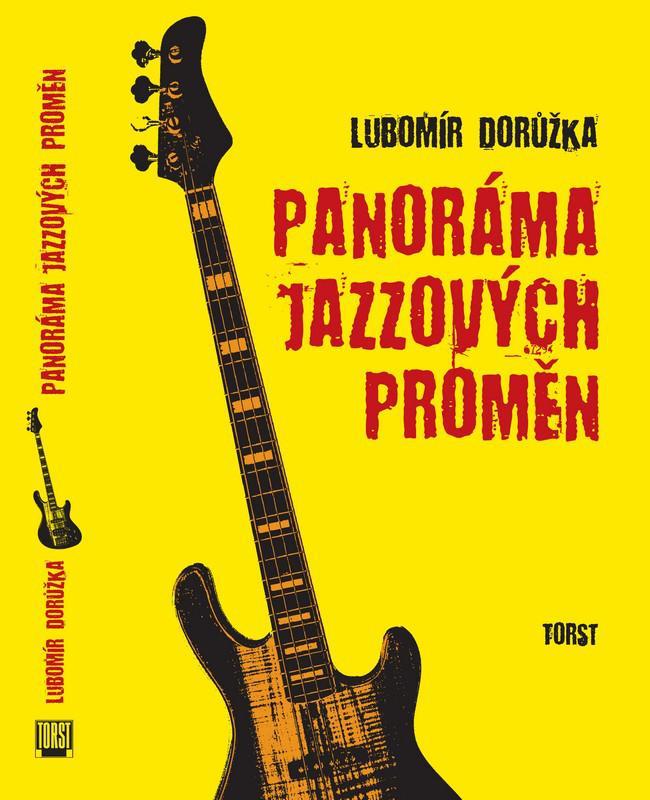 Lubomír Dorůžka / Panoráma jazzových proměn
