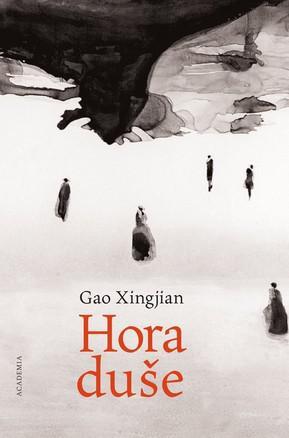 Gao Xingjian  / Hora duše