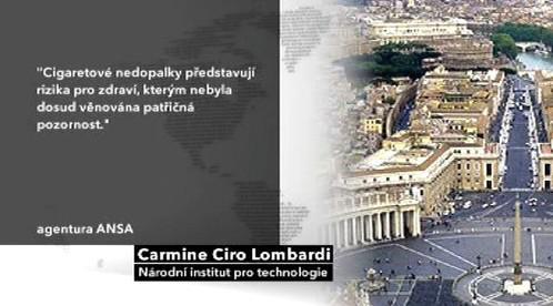 Lombardi o cigaretových nedopalcích