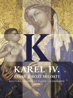 Karel IV. - císař z Boží milosti