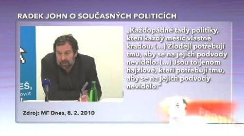 Radek John o politicích