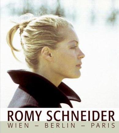 Romy Schnederová: Vídeň-Berlín-Paříž