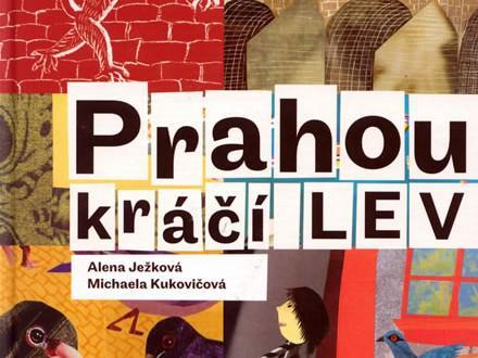 Alena Ježková: Prahou kráčí lev