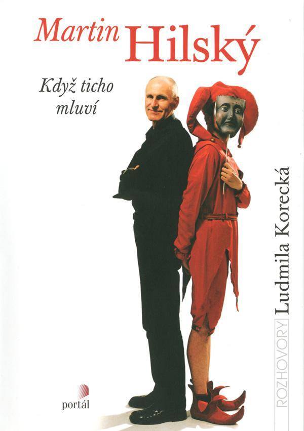 Martin Hilský-Ludmila Korecká / Když ticho mluví