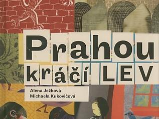 Alena Ježková - Prahou kráčí lev
