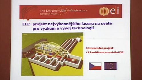 Česko usiluje o laserové centrum ELI