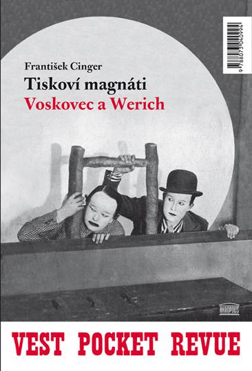 Tiskoví magnáti Voskovec a Werich