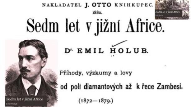 Emil Holub: Sedm let v jižní Africe