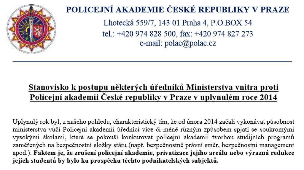 Část stížnosti Policejní akademie směrem k vnitru