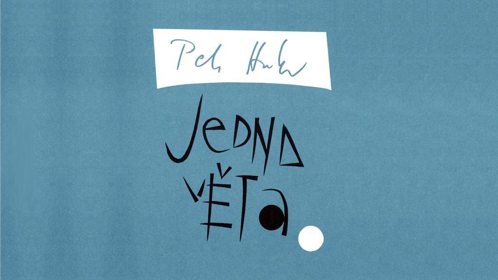Petr Hruška - Jedna věta