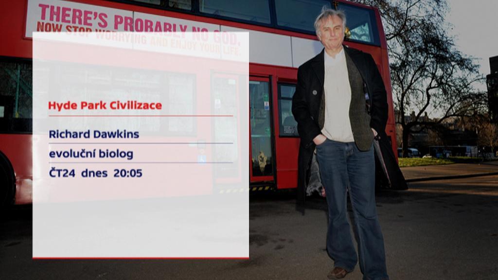 Richard Dawkins hostem pořadu Hyde Park Civilizace