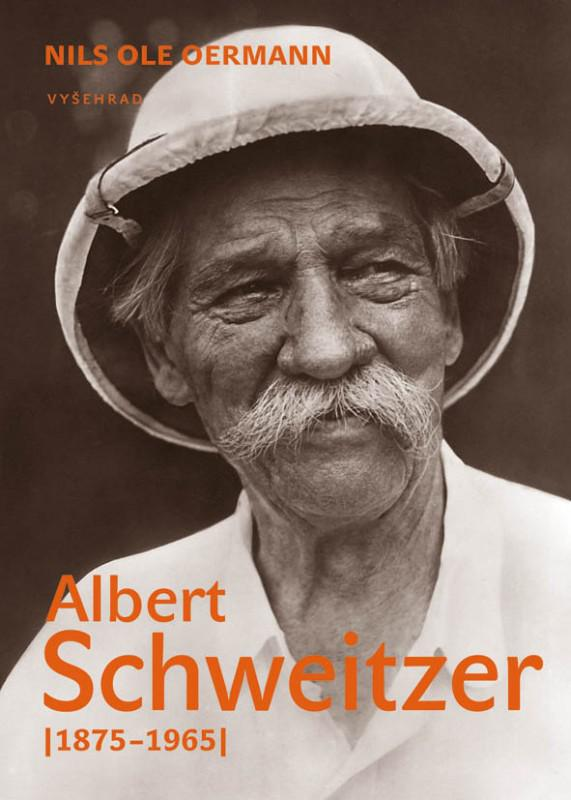 Nils Ole Oermann / Albert Schweitzer (1875-1965)