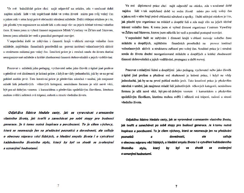 Srovnání bakalářské a i diplomové práce Petra Krčála