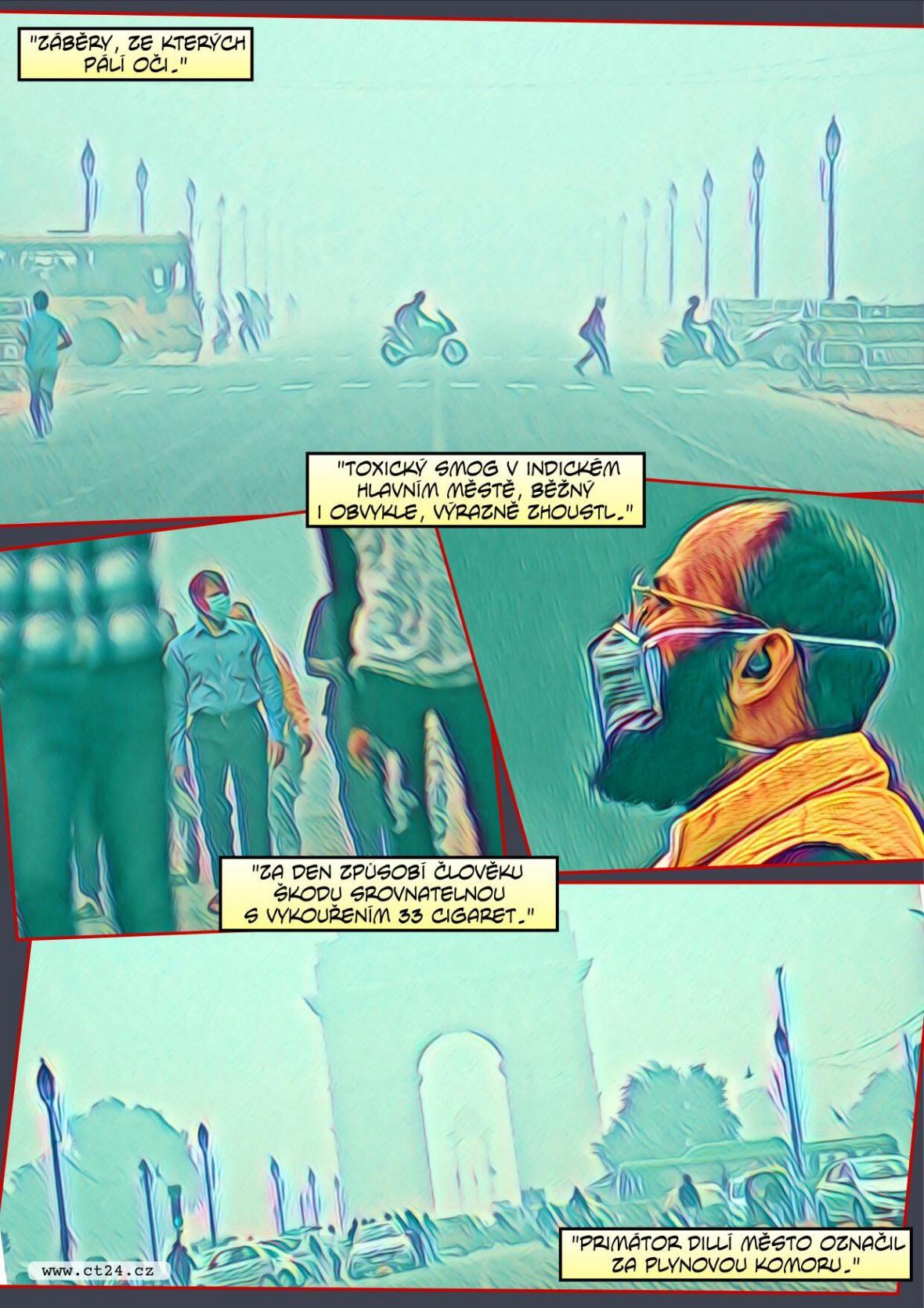 Indické hlavní město Dillí dusil smog, hodnoty překračily únosnou míru
