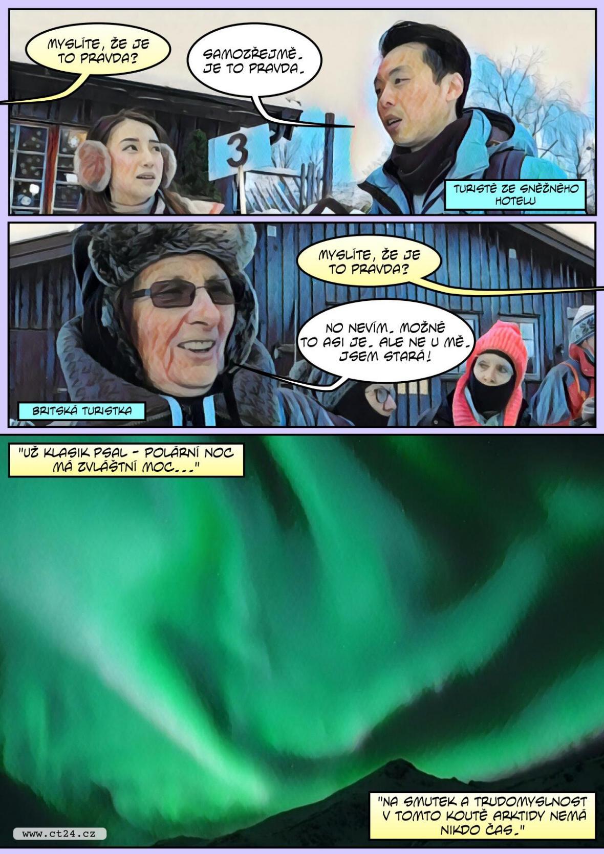 Za polárním kruhem začíná turistická sezóna. Největším tahákem jsou polární záře