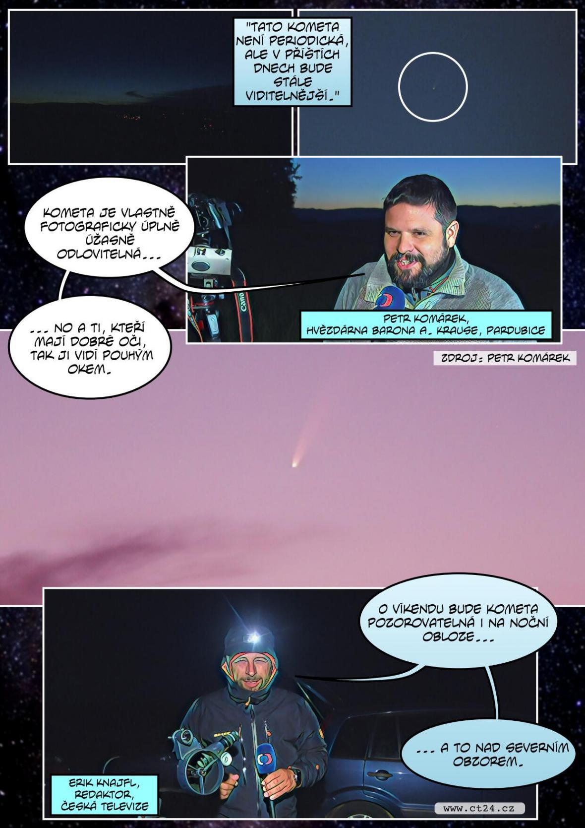Neobvykle jasná kometa na Českem