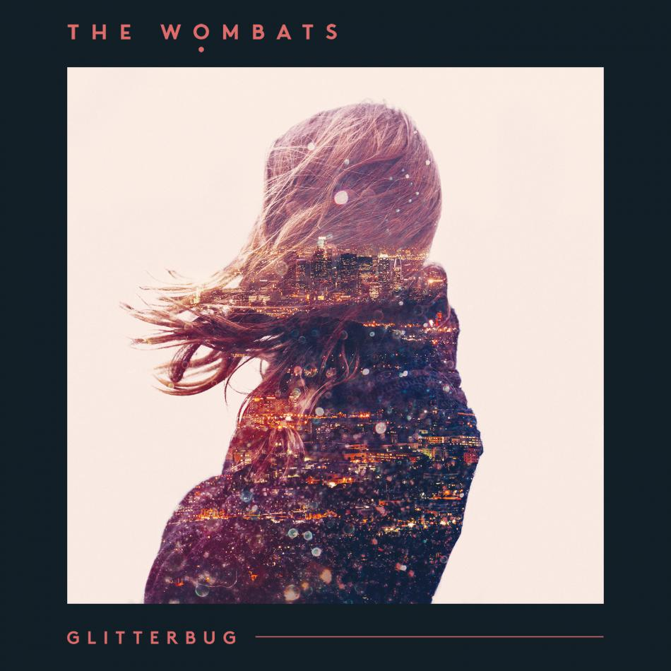 The Wombats / Glitterbug