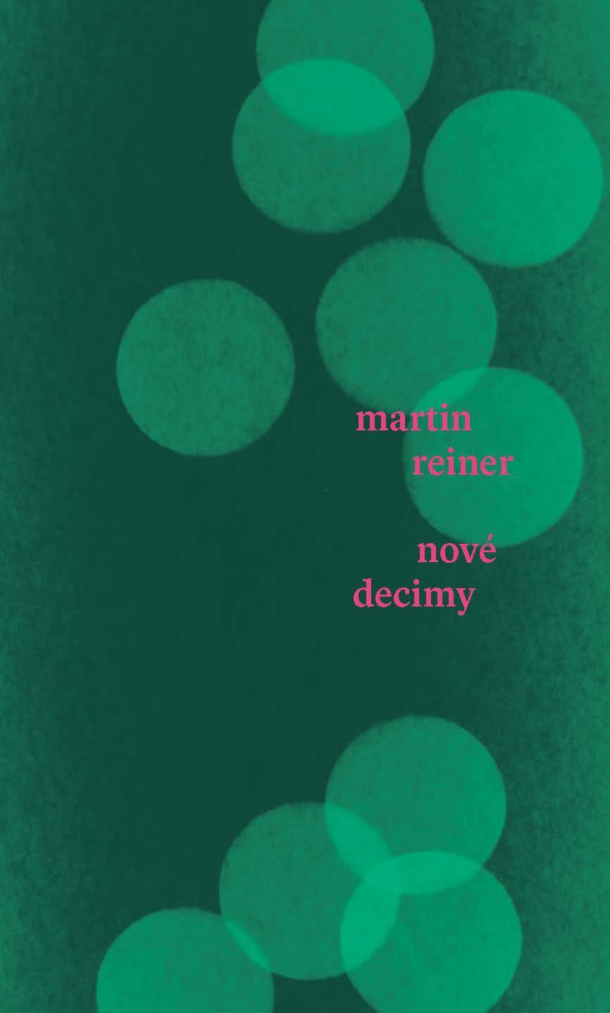 Martin Reiner / Nové decimy