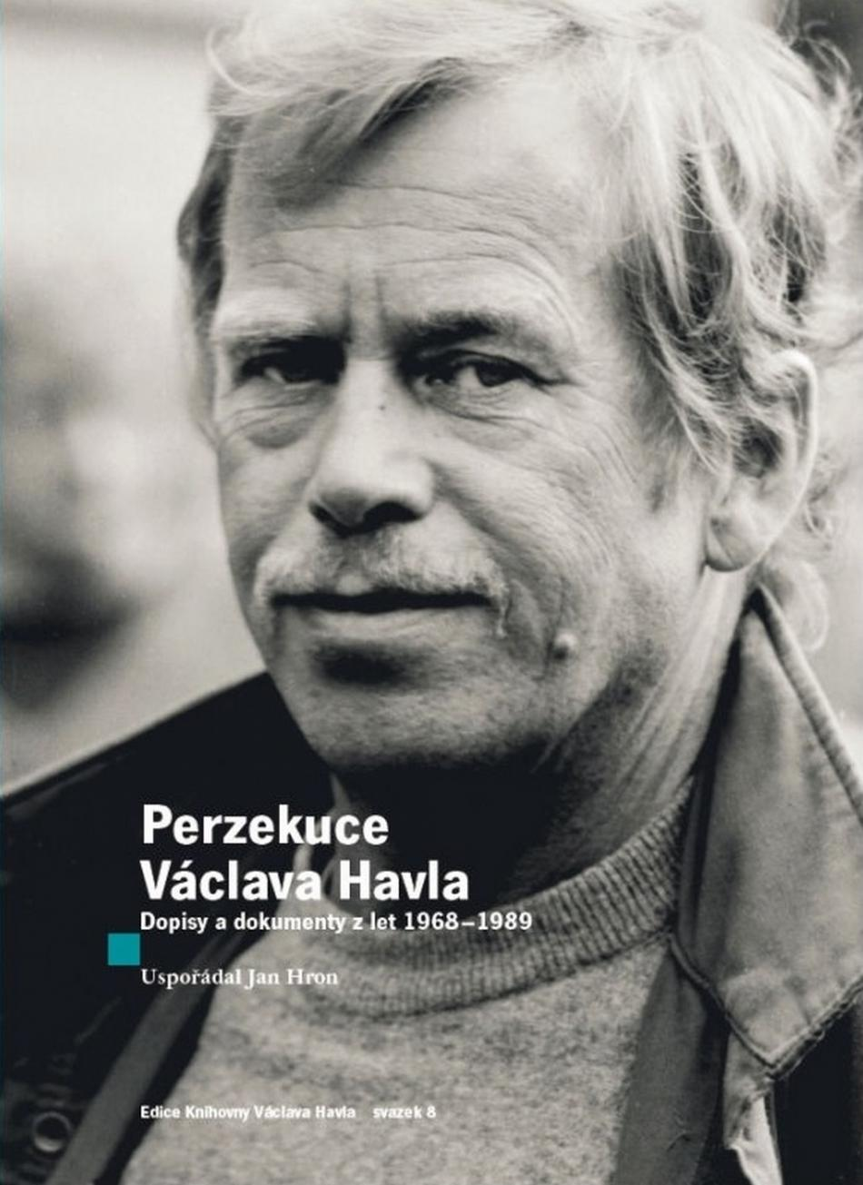 Jan Hron / Perzekuce Václava Havla