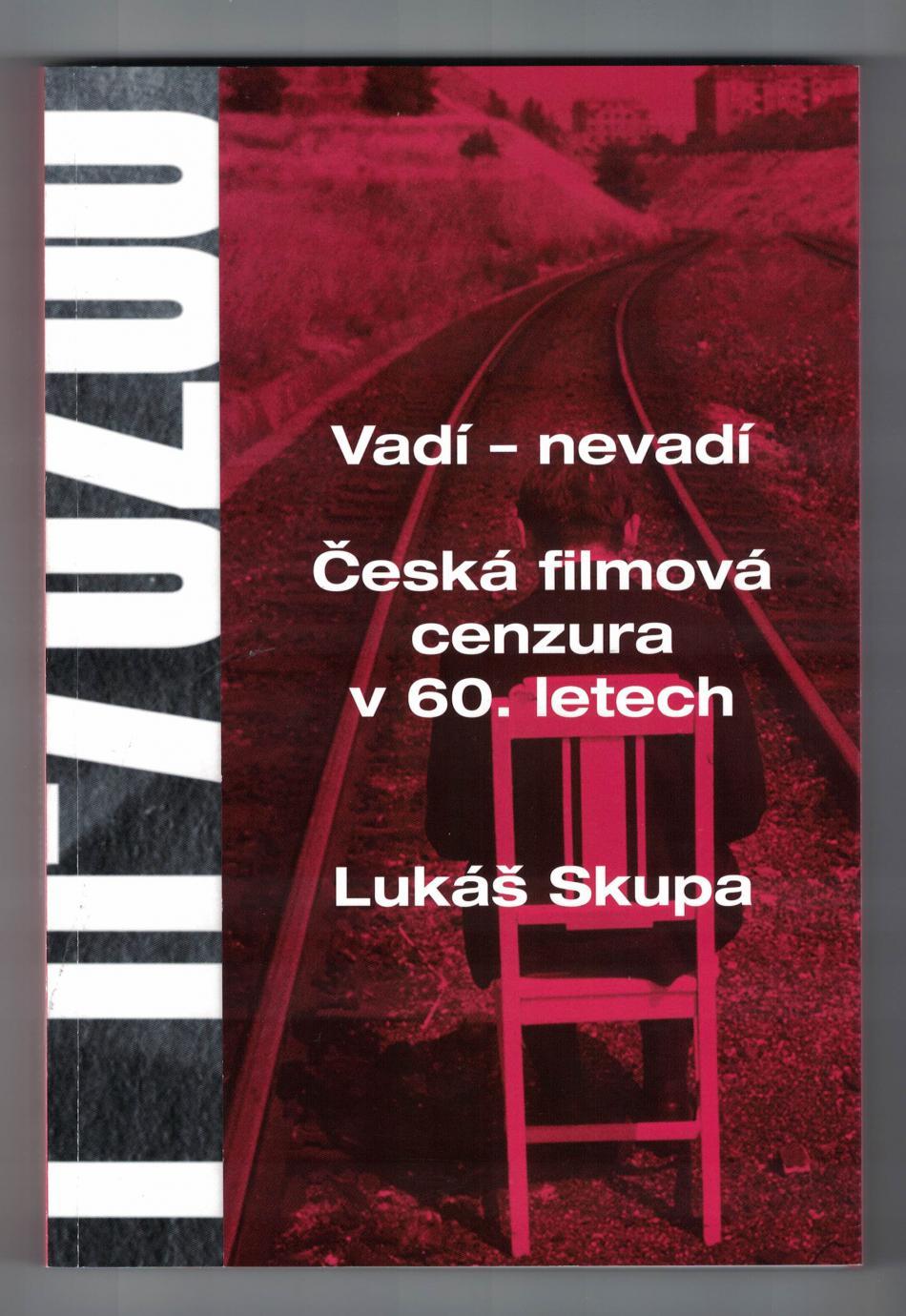 Vadí nevadí - česká filmová cenzura v 60. letech