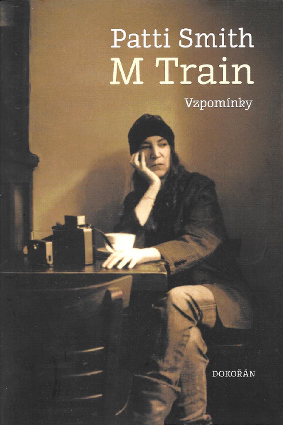 Patti Smith / M Train - vzpomínky