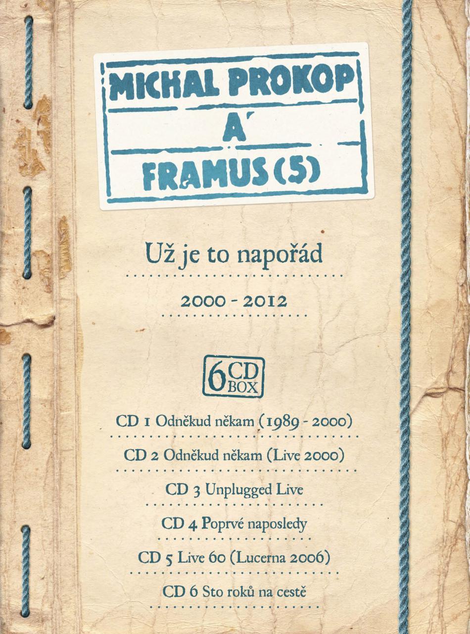 Michal Prokop a Framus 5: Už je to napořád