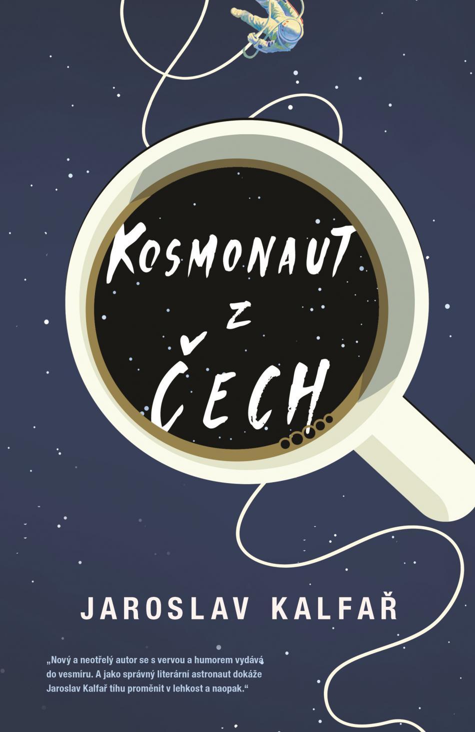 Jaroslav Kalfař / Kosmonaut z Čech