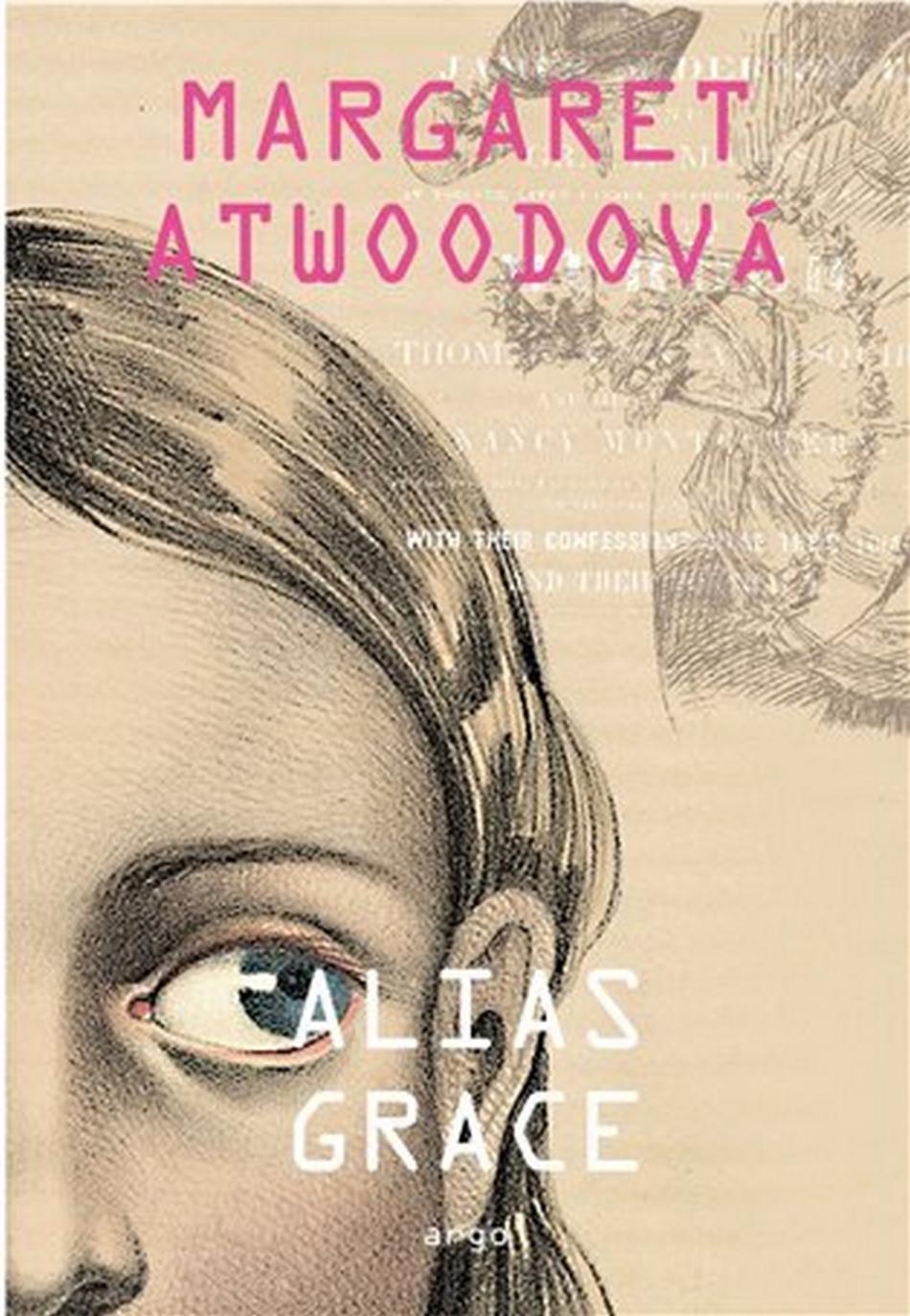 Margaret Atwoodová / Alias Grace