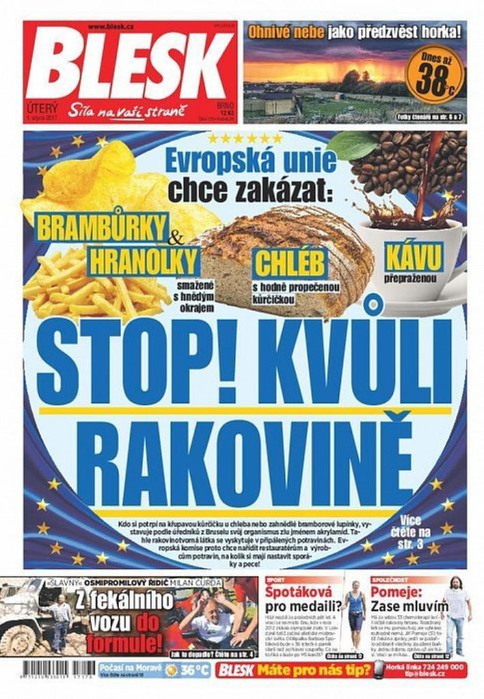 """Titulní strana deníku Blesk z 1. srpna 2017: """"Stop! Kvůli rakovině – Evropská unie chce zakázat: Brambůrky, hranolky, chléb a kávu"""""""