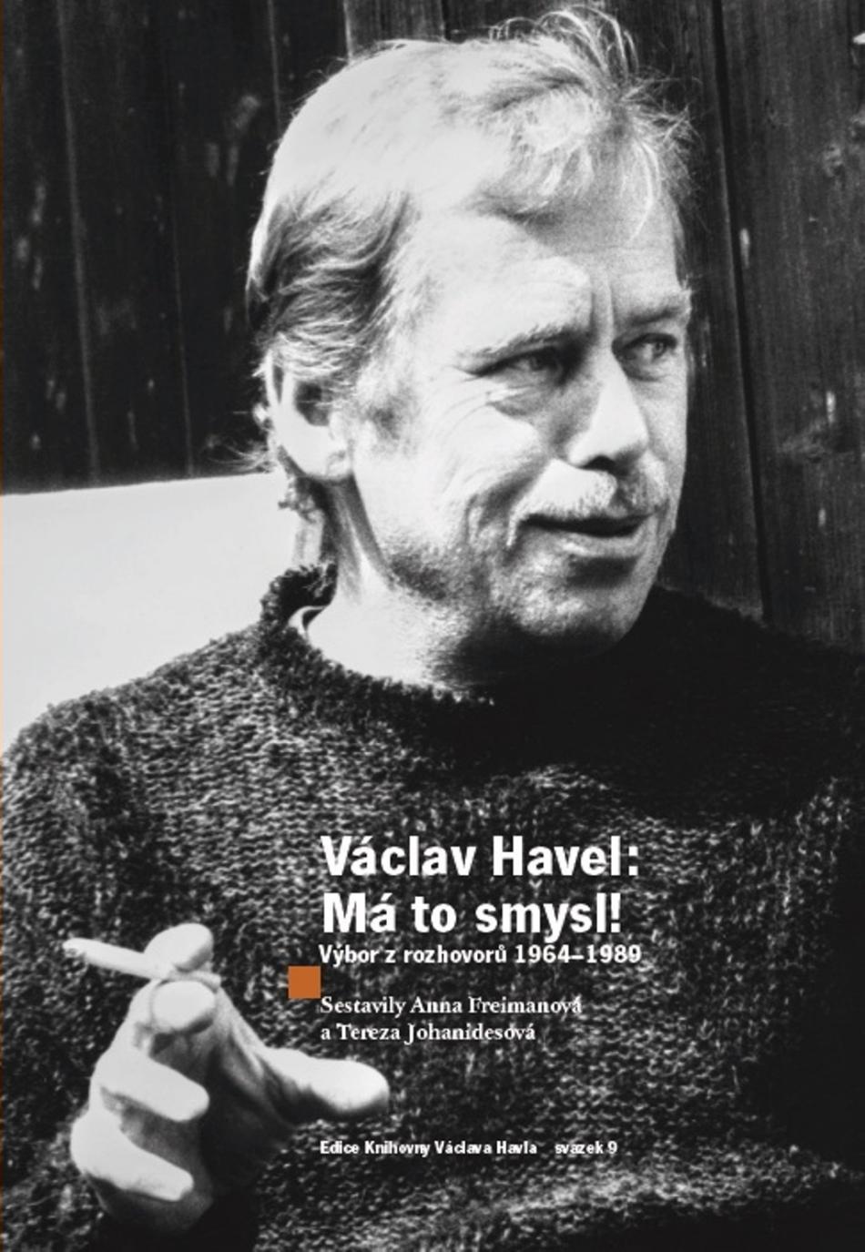 Václav Havel / Má to smysl!