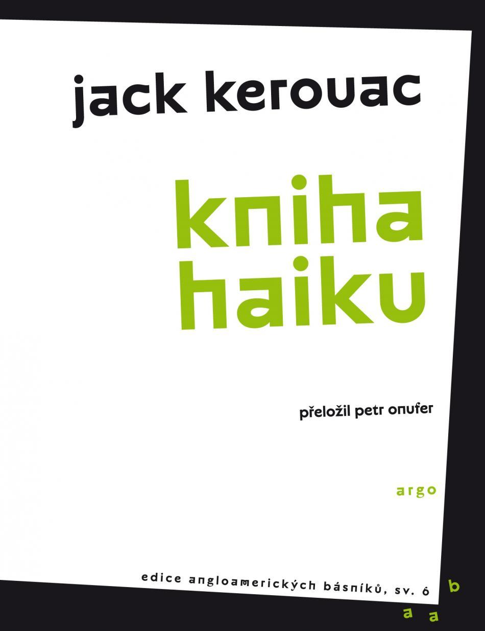 Jack Kerouac / Kniha haiku