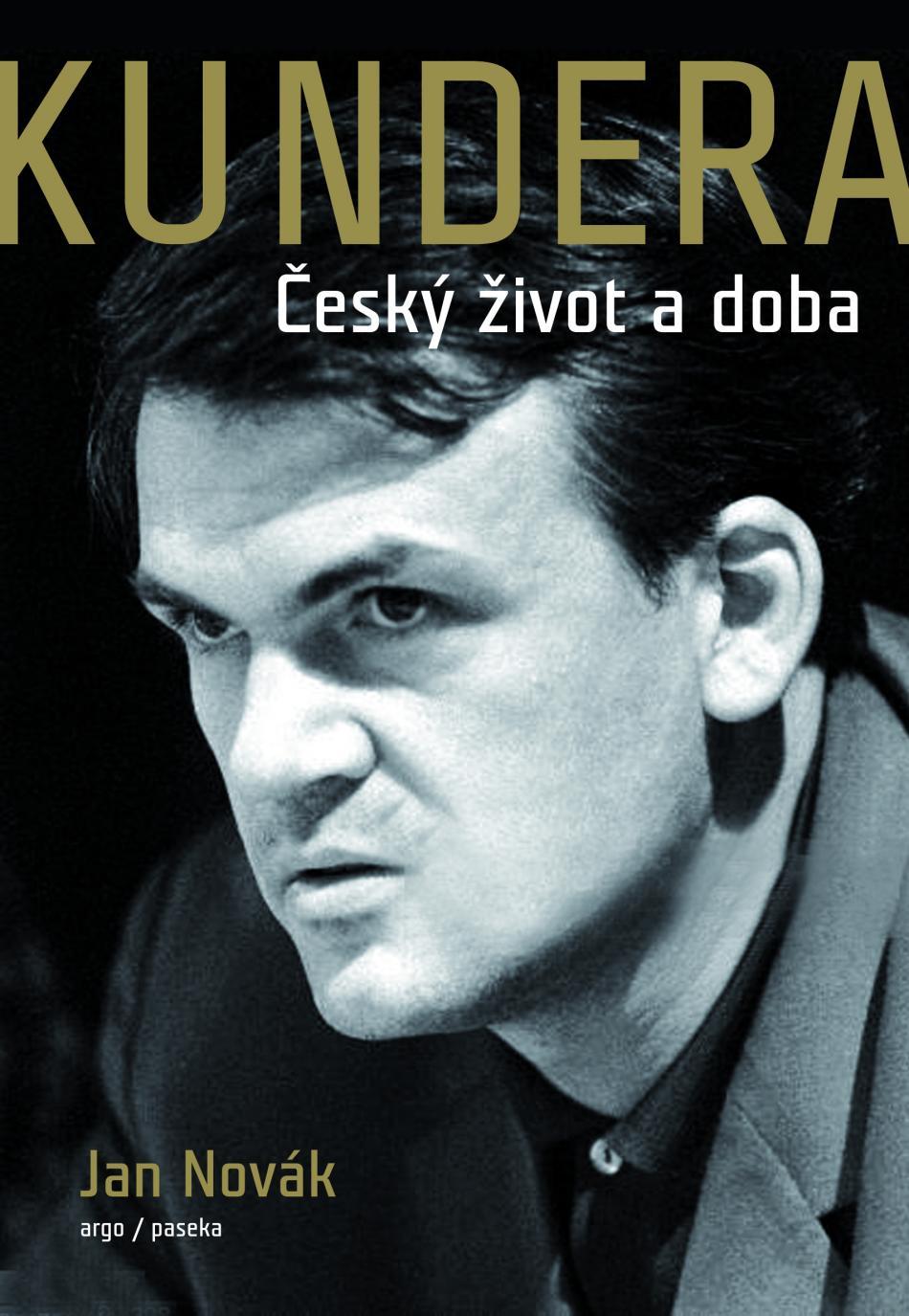 Kundera – Český život a doba