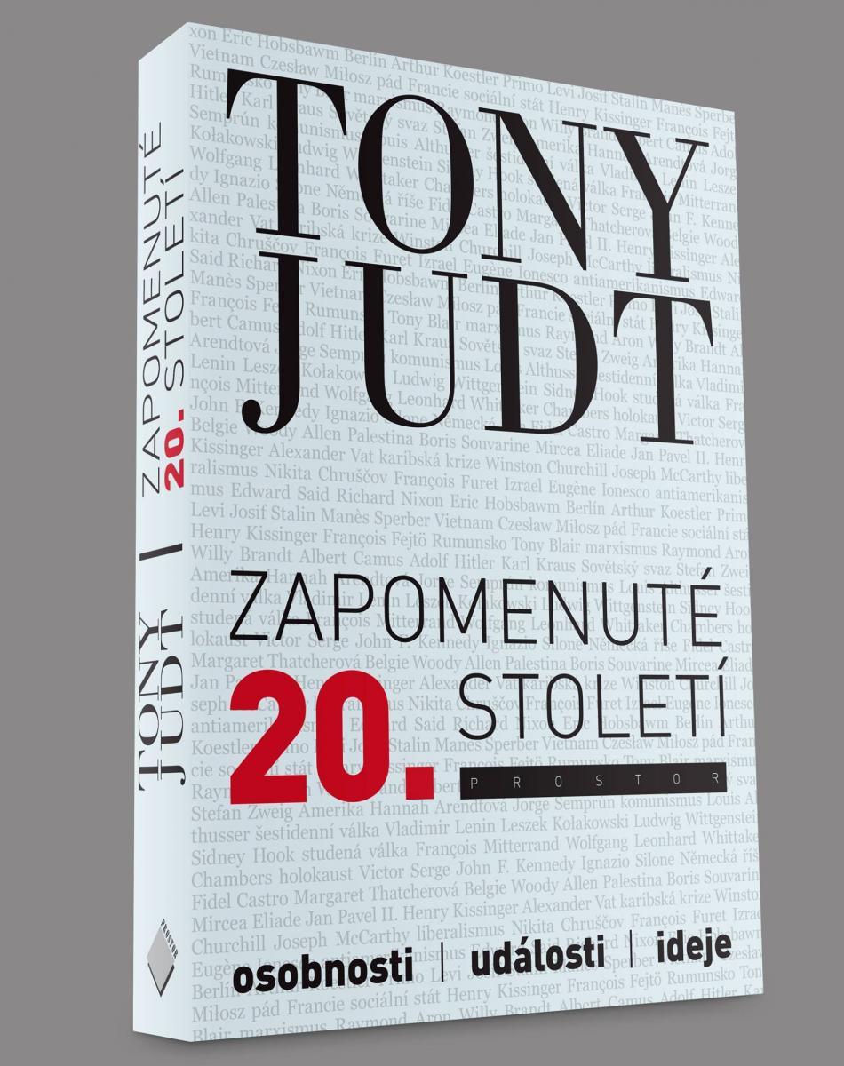 Tony Judt / Zapomenuté 20. století
